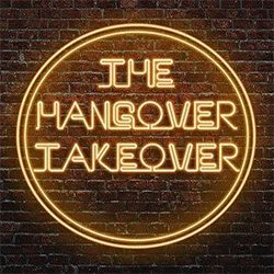 The Hangover Takeover